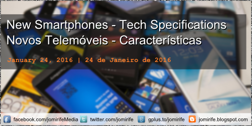 Blog Post: New Smartphones - Tech Specifications - Novos Telemóveis