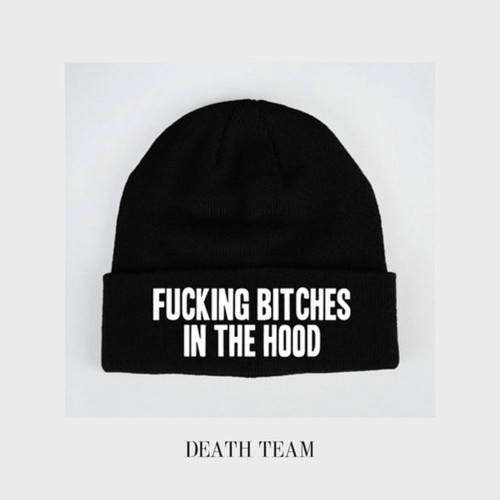 fucking_bitches_in_the_hood_death_team.jpg