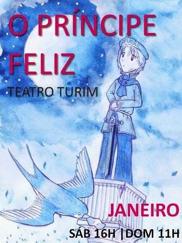 Este mês (Janeiro.2015) Teatro Turim - O Príncip