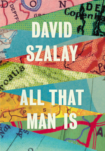 David Szalay - All That Man Is.png