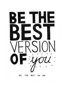 Be-The-Best-Version-Of-You-Do-The-Best-You-Can.jpg