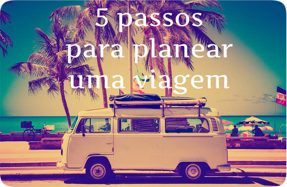5 passos para planear uma viagem | Mariadaspalavras.com | Imagem Pixabay