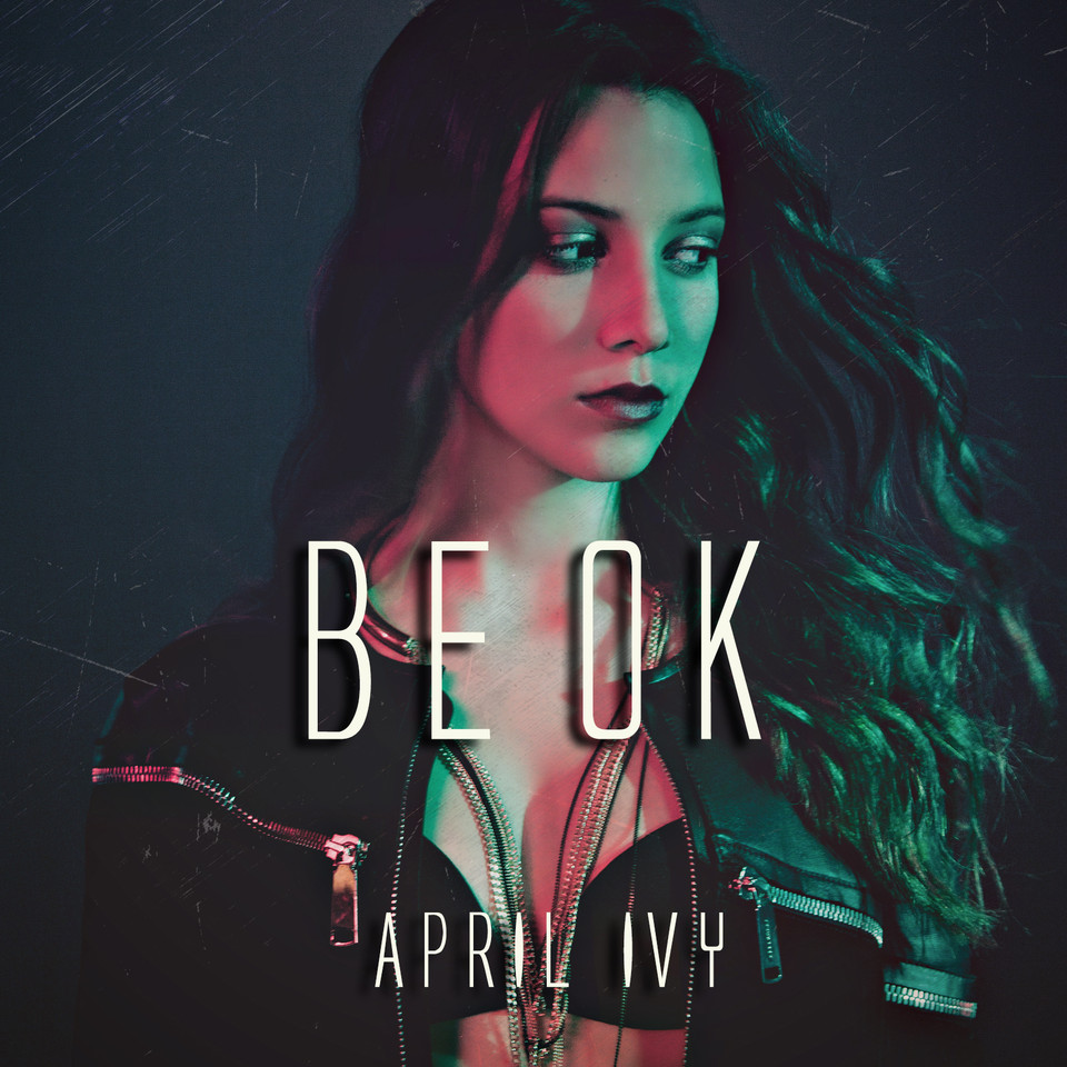 April Ivy - Be Ok - capa single - APRIL IVY.jpeg