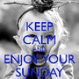 keep-calm-and-enjoy-your-sunday-5