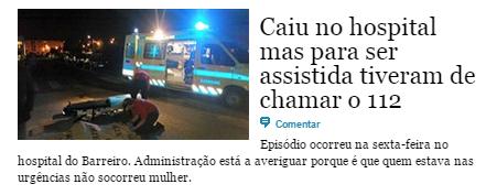 DN Portugal - Caiu no hospital mas para ser assistida tiveram de chamar o 112